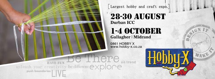 Hobby-X Durban @ Durban  ICC | Durban | KwaZulu-Natal | South Africa
